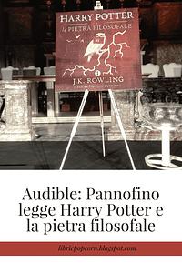 Audible Pannofino legge Harry Potter e la pietra filosofale